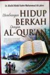 Membangun Hidup Berkah Dengan Al-Quran