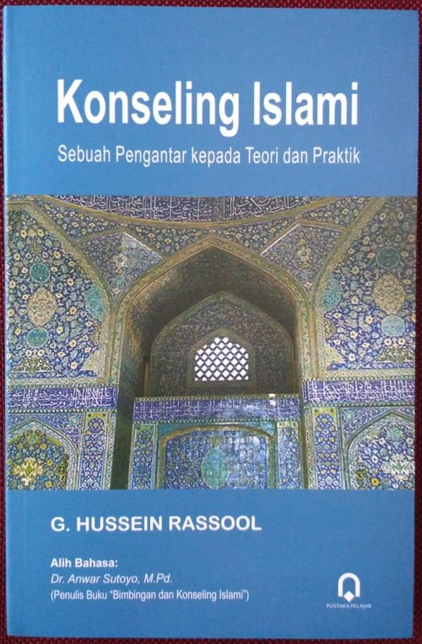 Konseling Islami (Sebuah Pengantar Kepada Teori Dan Praktik)