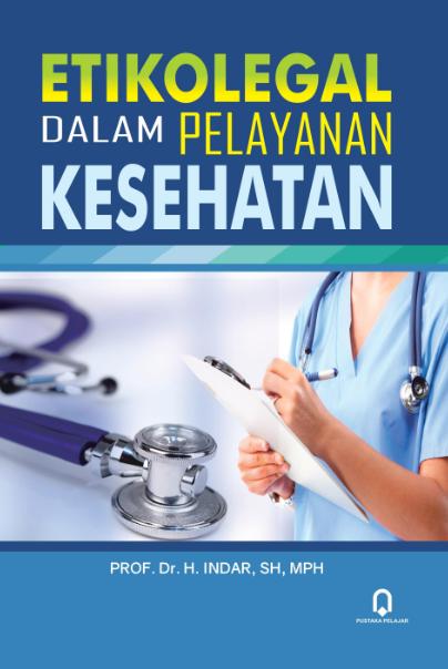 Etikolegal Dalam Pelayanan Kesehatan