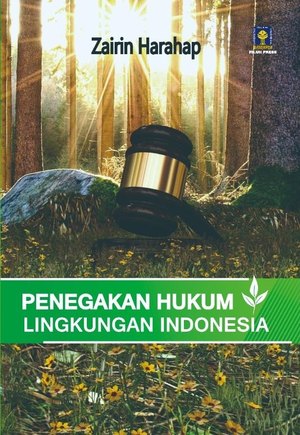 Penegakan Hukum Lingkungan Indonesia