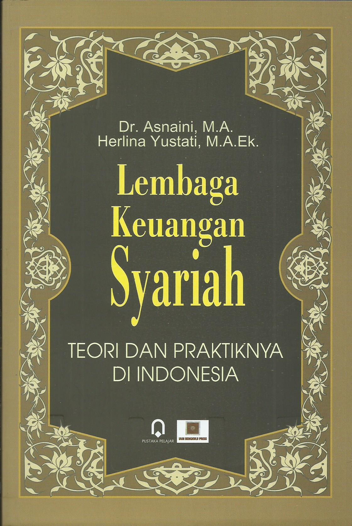 Lembaga Keuangan Syariah (Teori Dan Praktiknya Di Indonesia)