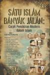 Satu Islam Banyak Jalan : Corak Pemikiran dalam Islam