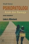 STUDI KASUS PSIKOPATOLOGI  ANAK DAN REMAJA (Edisi Keempat)