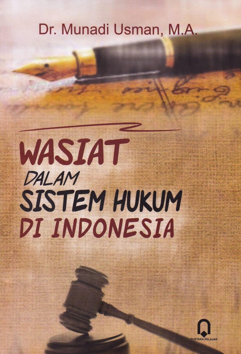 Wasiat Dalam Sistem Hukum Di Indonesia