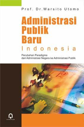 Administrasi Publik Baru Indonesia