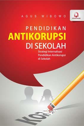 Pendidikan Antikorupsi di Sekolah