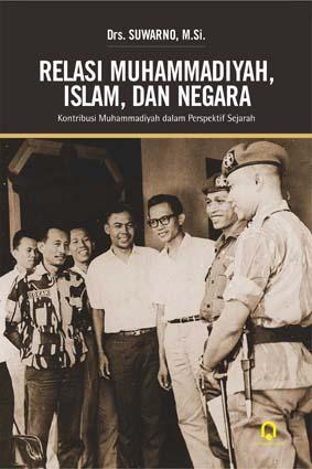 Relasi Muhammadiyah, Islam, dan Negara