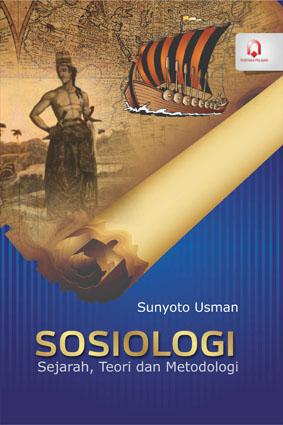 Sosiologi Sejarah, Teori dan Metodologi