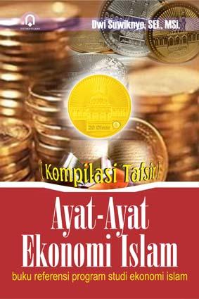 Ayat-Ayat Ekonomi Islam