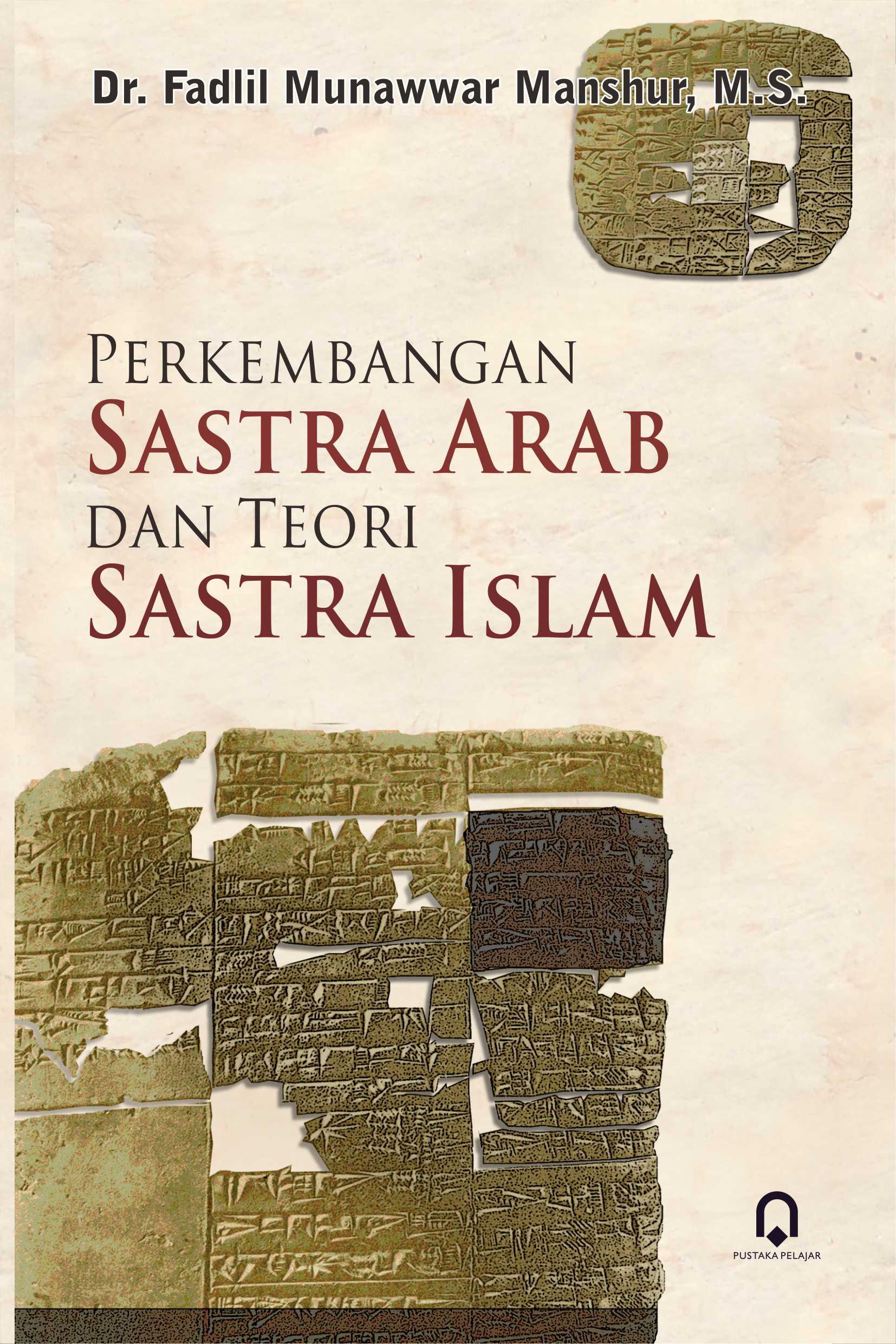 Perkembangan Sastra Arab dan Teori Sastra Islam