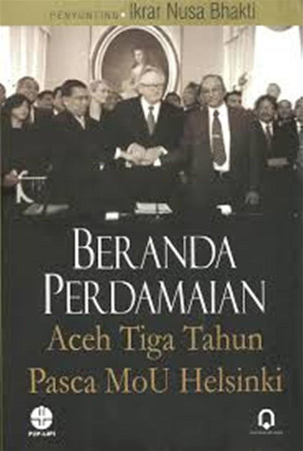 Beranda Perdamaian Aceh Tiga Tahun Pasca MoU Helsinki