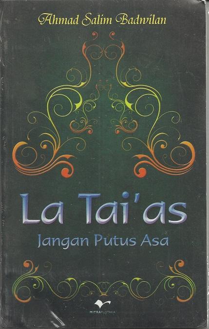 La Tai'as Jangan Putus Asa