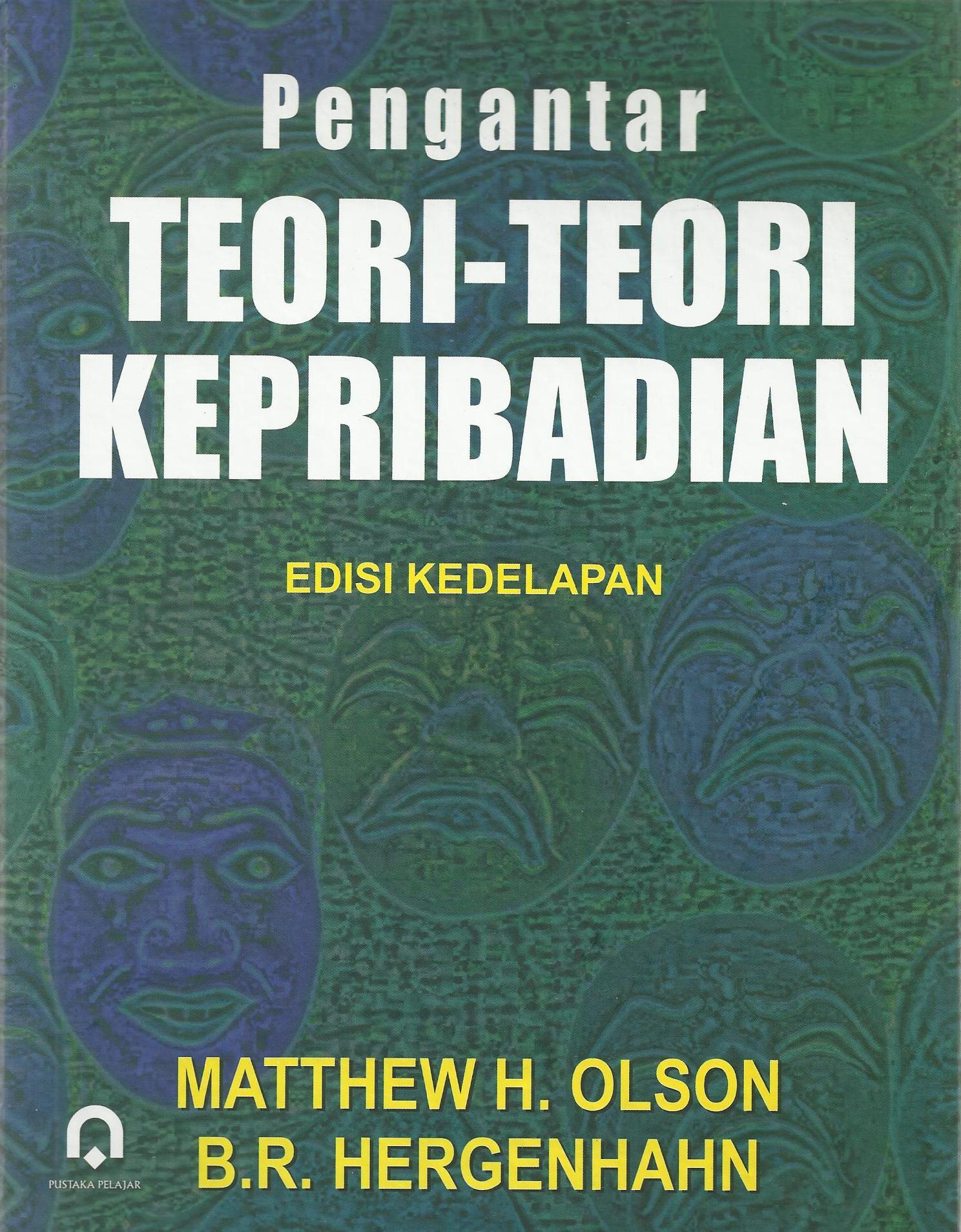 PENGANTAR TEORI-TEORI KEPRIBADIAN
