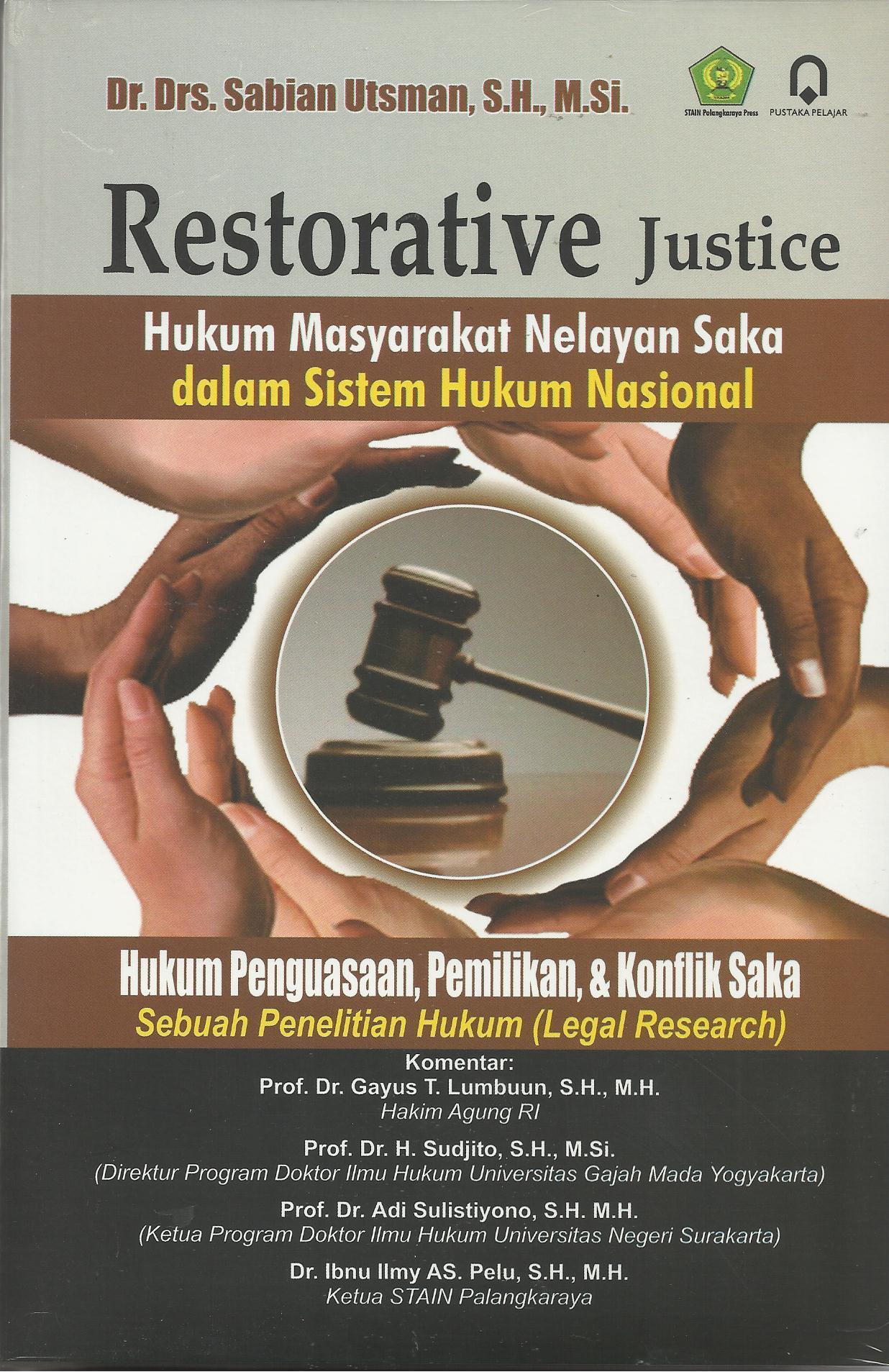 Restorative Justice (Hukum Masyarakat Nelayan saka dalam Sistem Hukum Nasional)