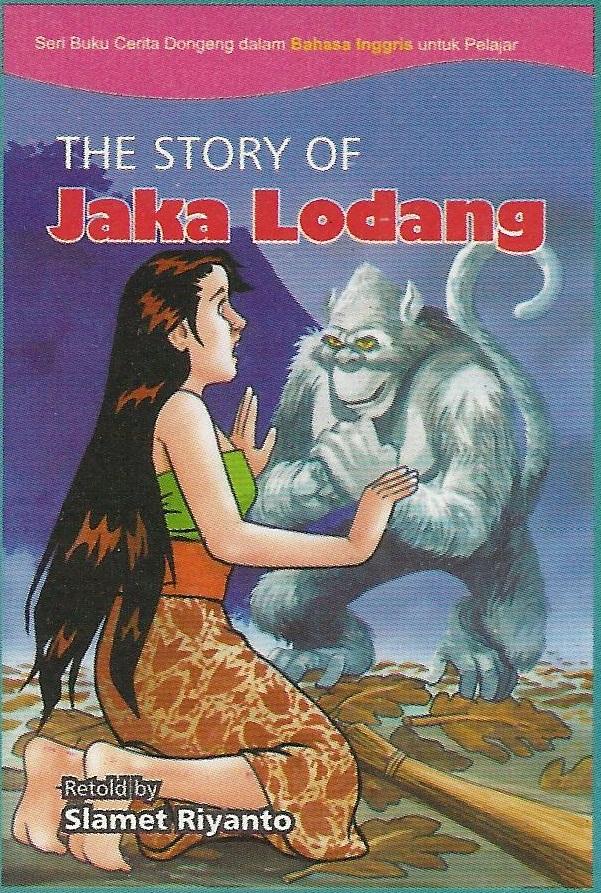 The Story Of Jaka Lodang