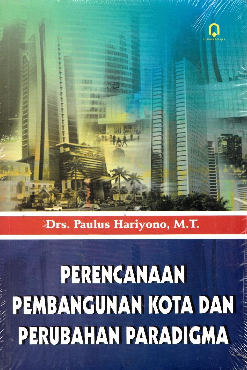 Perencanaan Pembangunan Kota dan Perubahan Paradigma