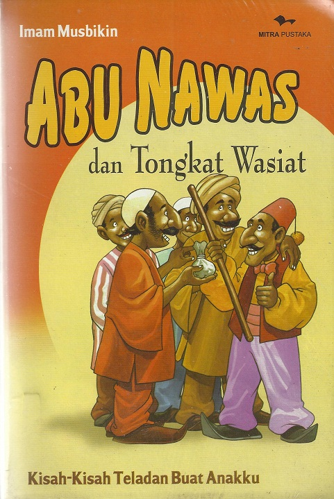 Abunawas & Tongkat Wasiat