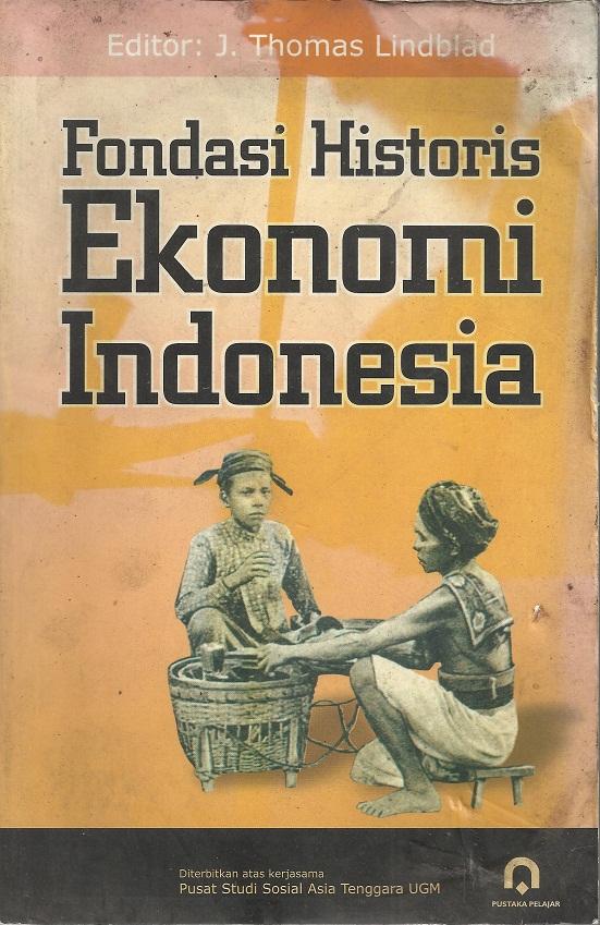 Fondasi Historis Ekonomi Indonesia