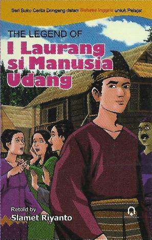 The Legend of I Laurang si Manusia Udang