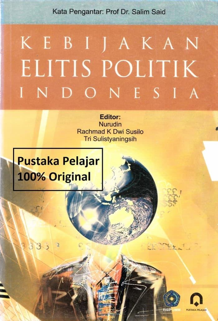Kebijakan Elitis Politik Indonesia