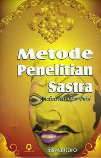 Metode Penelitian Sastra ( Analisis Struktur Puisi )