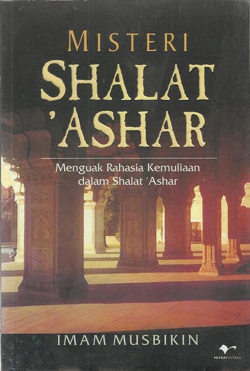 Misteri Shalat Ashar