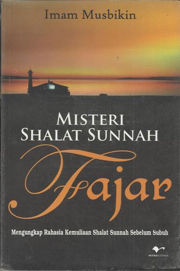 Misteri Shalat Sunnah Fajar