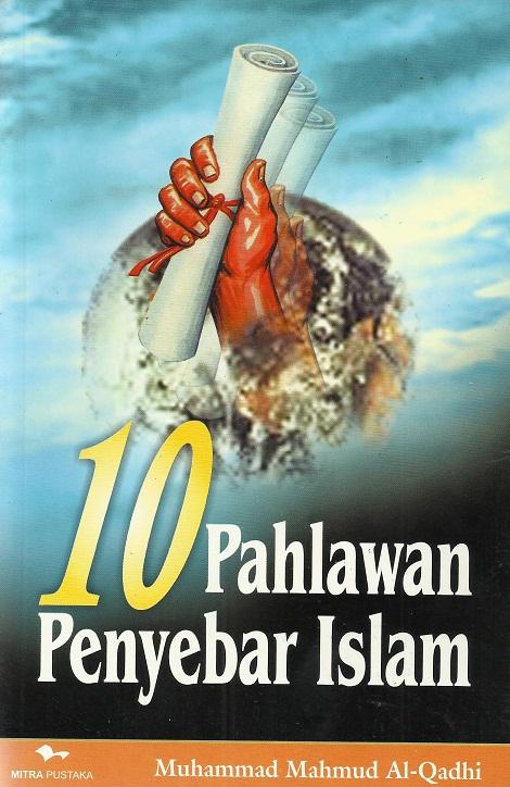 10 Pahlawan Penyebar Islam