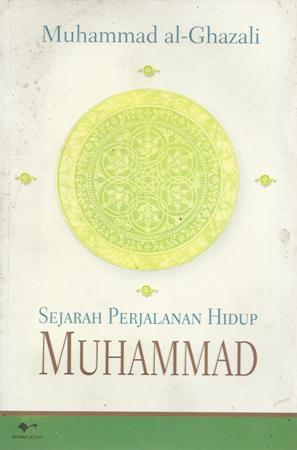 Sejarah Perjalanan Hidup Muhammad