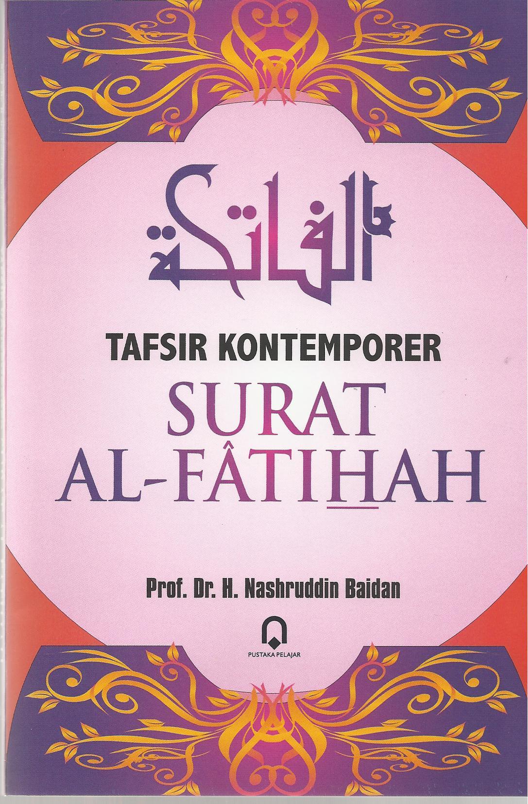 Tafsir Kontemporer Surat Al Fatihah Pustaka Pelajar