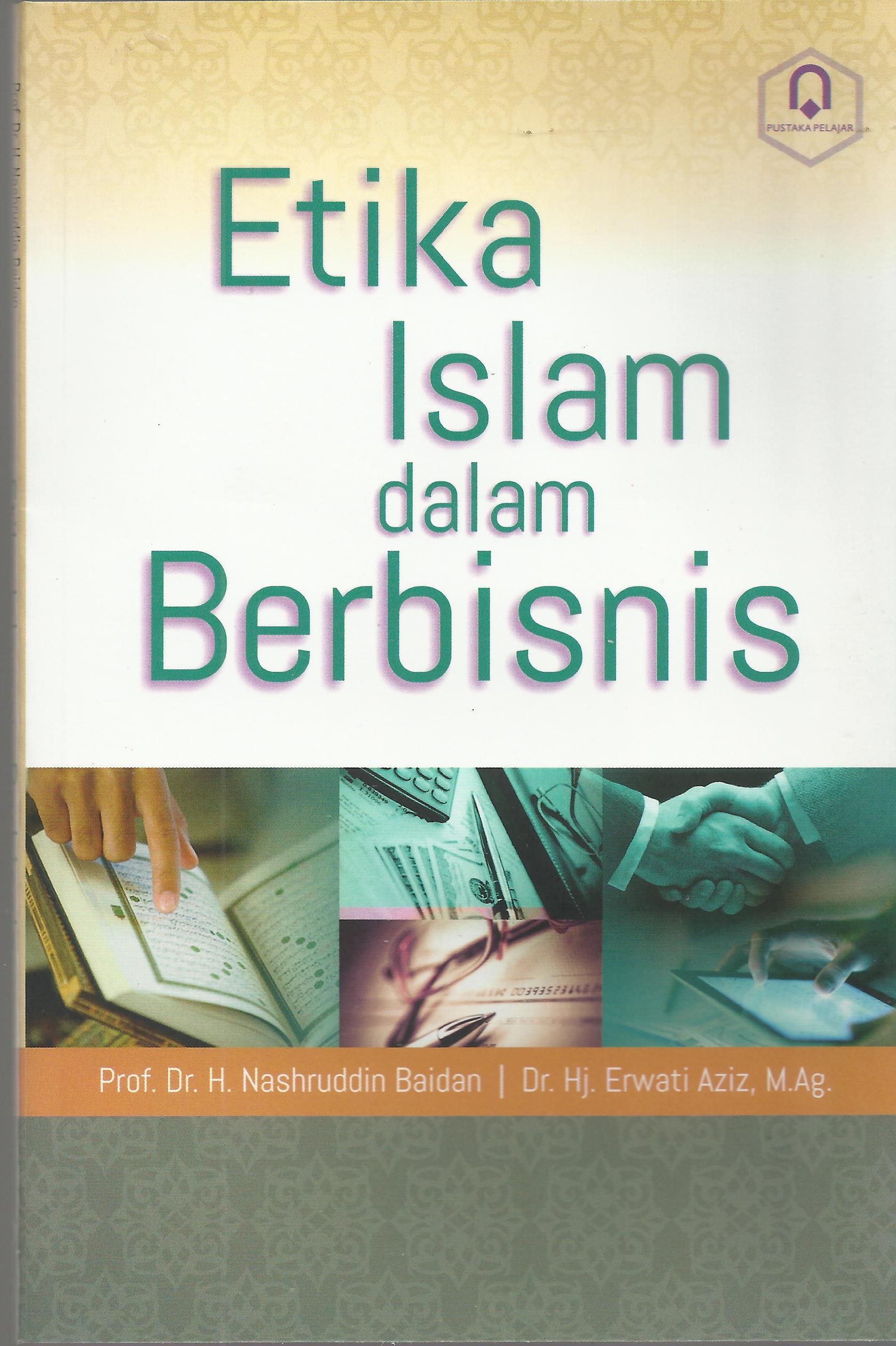 Etika Islam Dalam Berbinis