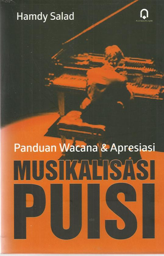 Panduan Wacana Dan Apresiasi Musikalisasi Puisi