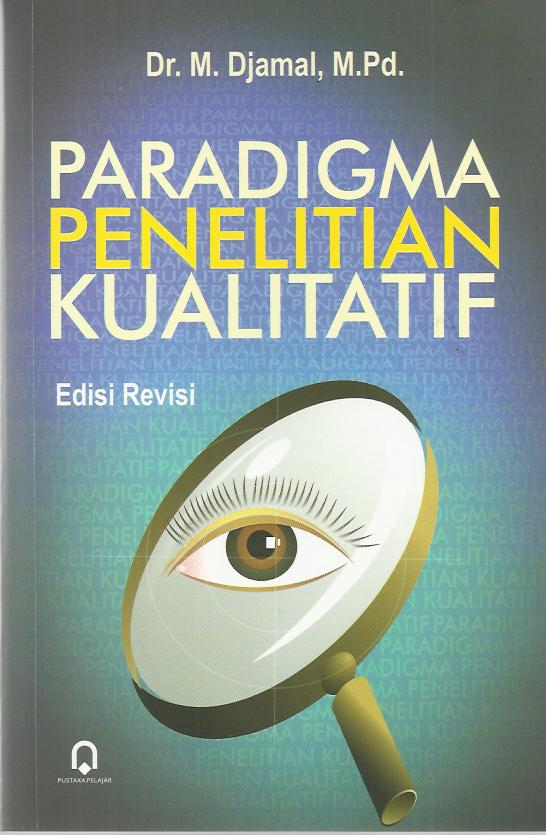 Paradigma Penelitian Kualitatif