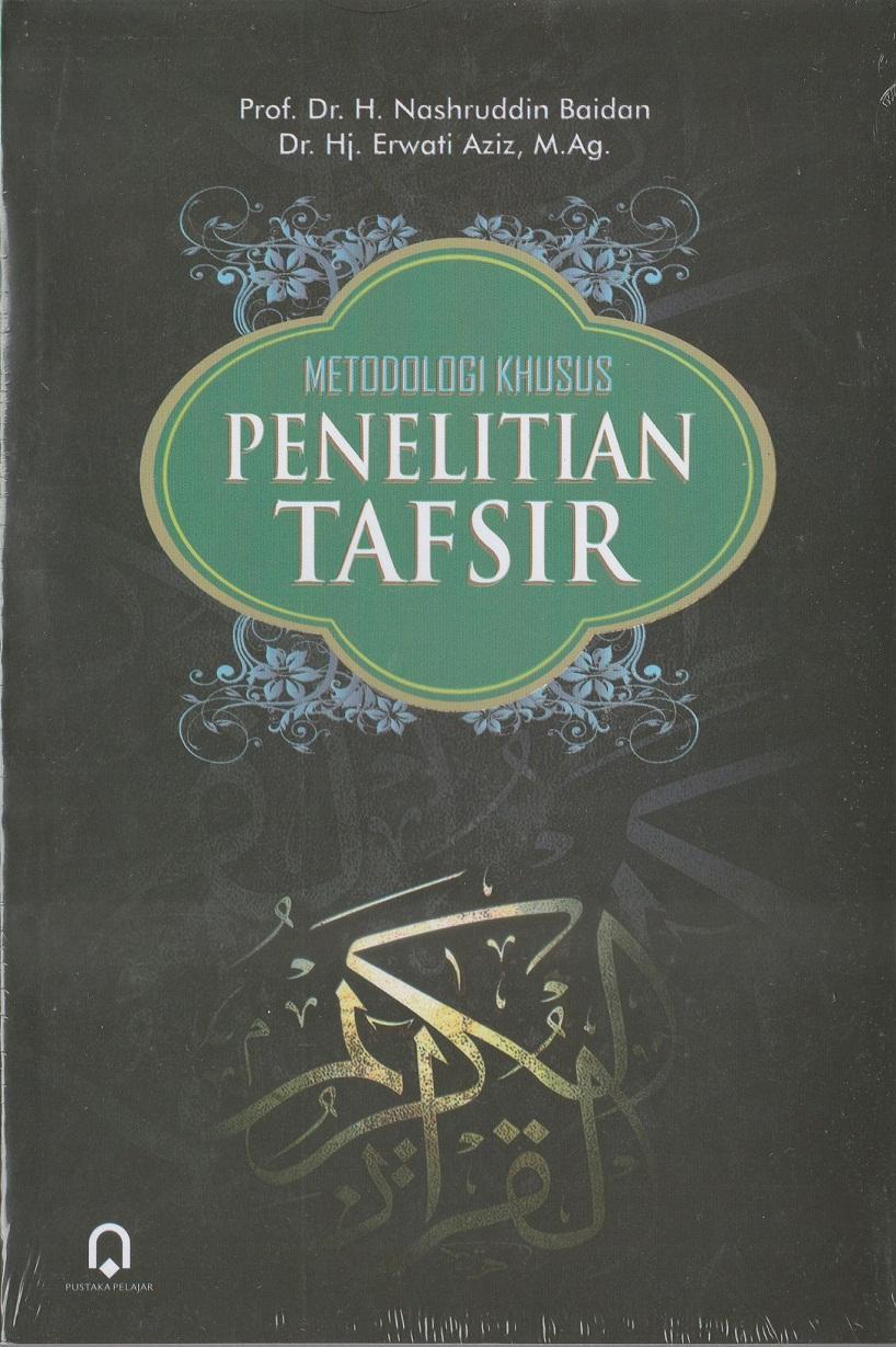 METODOLOGI KHUSUS PENELITIAN TAFSIR
