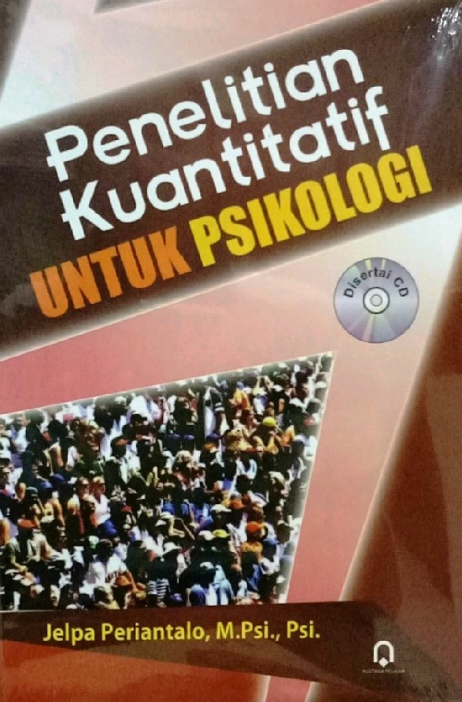 Penelitian Kuantitatif Untuk Psikologi