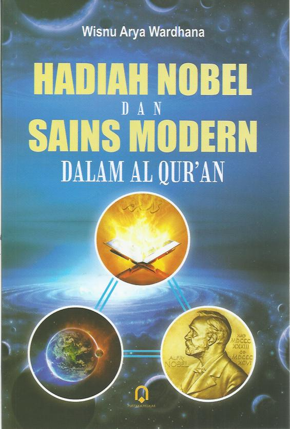Hadiah Nobel Dan Sains Modern Dalam Al-Qur'an