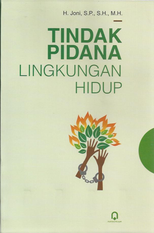 TINDAK PIDANA LINGKUNGAN HIDUP