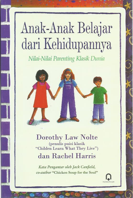 Anak-Anak Belajar Dari Kehidupannya