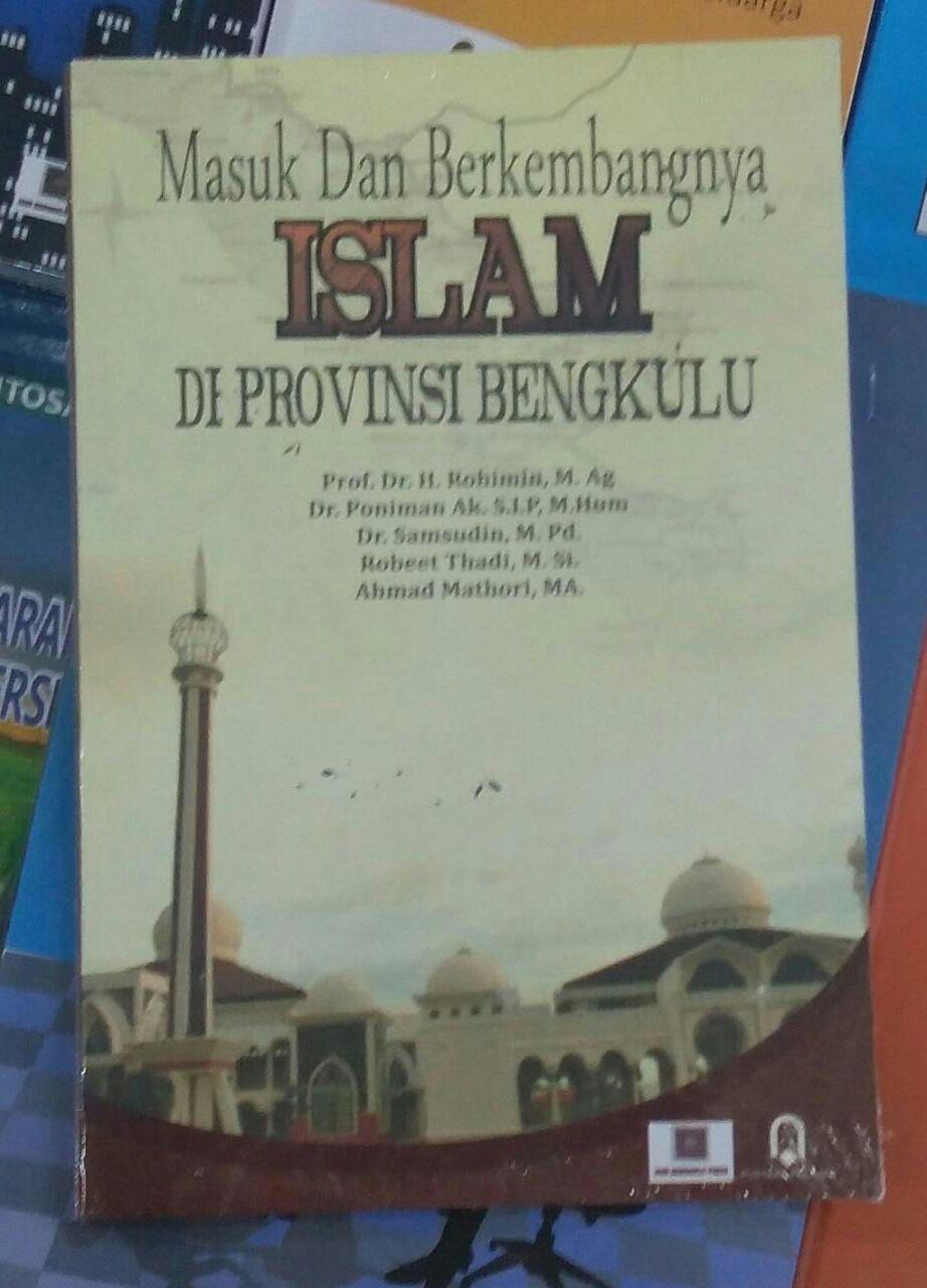 Masuk dan Berkembangnya Islam di Provinsi Bengkulu