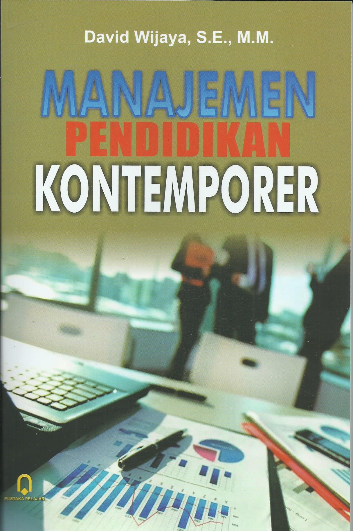 Manajemen Pendidikan Kontemporer
