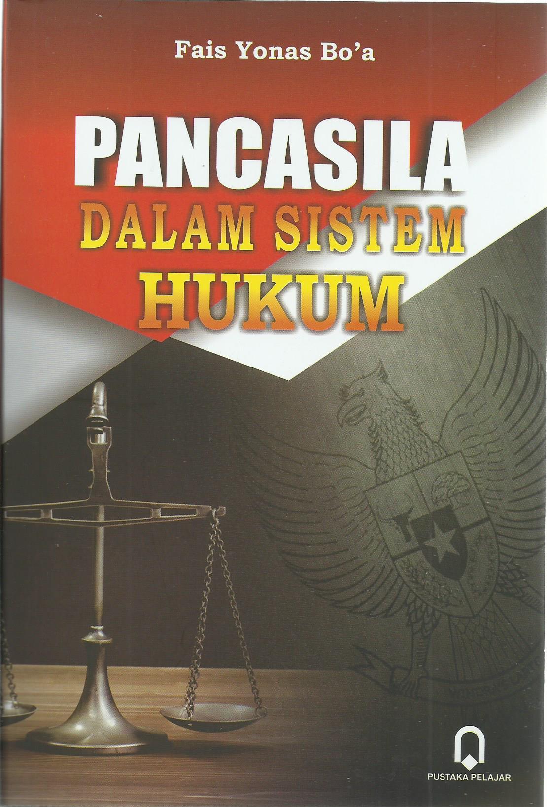 Pancasila Dalam Sistem Hukum