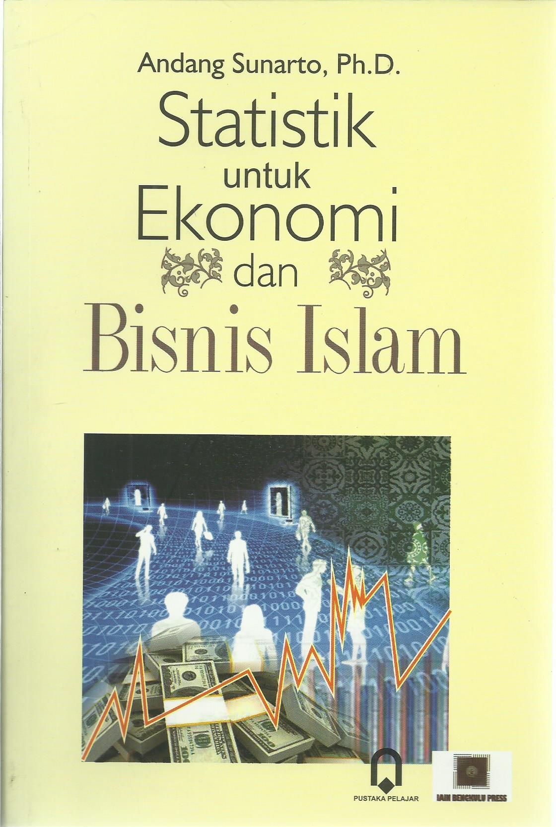 Statistik untuk Ekonomi dan Bisnis Islam