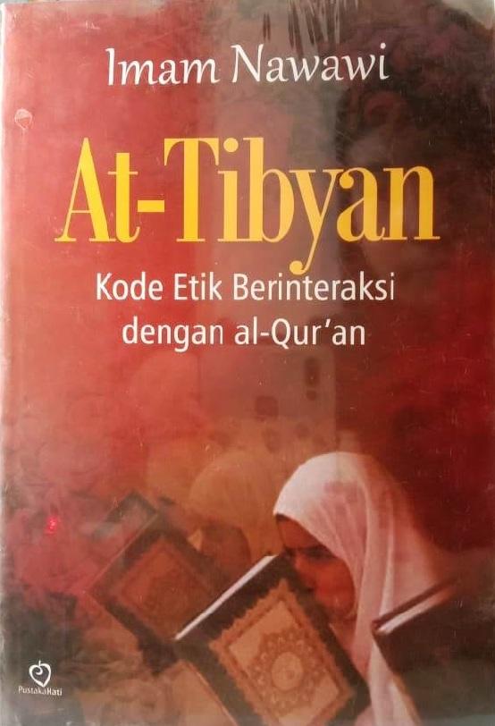 At-Tibyan (Kode Etik Berinteraksi Dengan Al-Qur'an)