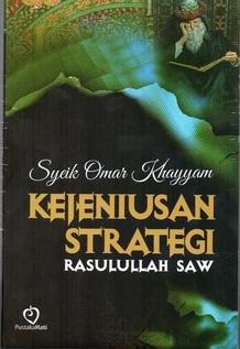 Kejeniusan Strategi Rasulullah SAW