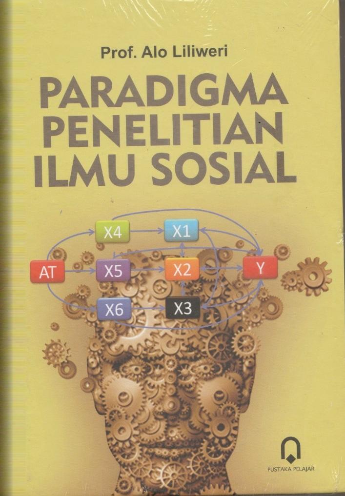 Paradigma Penelitian Ilmu Sosial