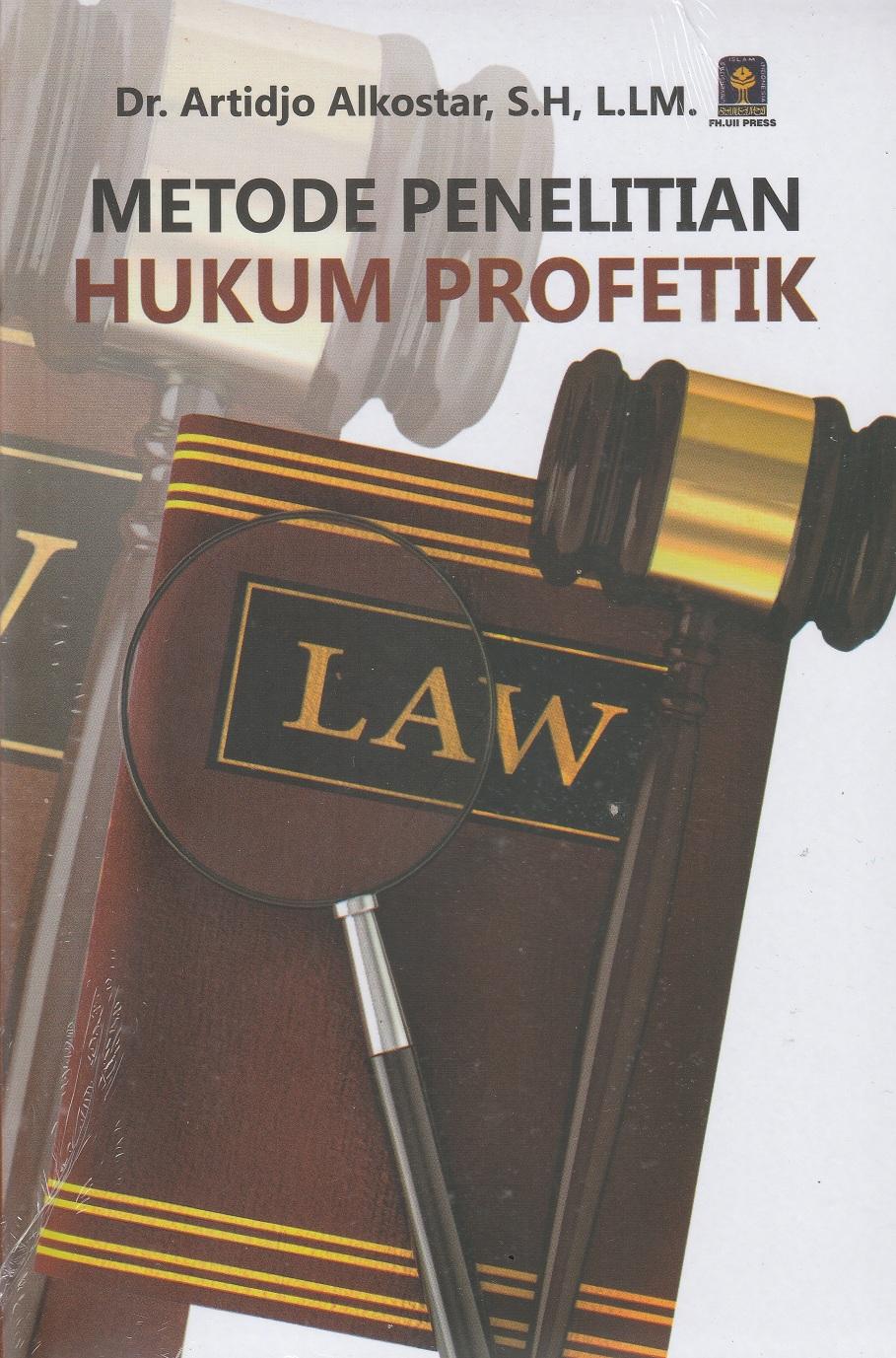 Metode Penelitian Hukum Profetik
