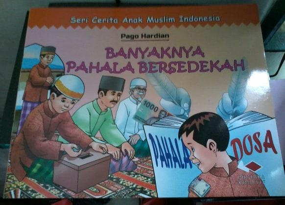 Seri Cerita Anak Muslim Indonesia: Banyaknya Pahala Bersedekah