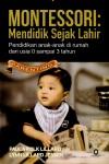 Montessori Mendidik Sejak Lahir
