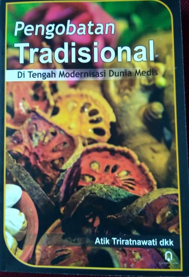 Pengobatan Tradisional Di Tengah Modernisasi Dunia Medis