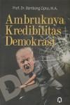 Ambruknya Kredibilitas Demokrasi